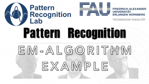 "Towards entry ""Watch now: Pattern Recognition: 31 – EM Algorithm Example (WS 20/21)"""