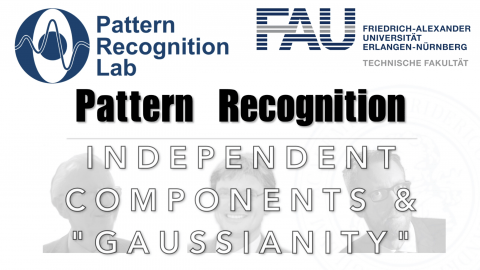 "Towards entry ""Watch now: Pattern Recognition: Episode 33 – Independent Component Analysis and Gaussianity (WS 20/21)"""